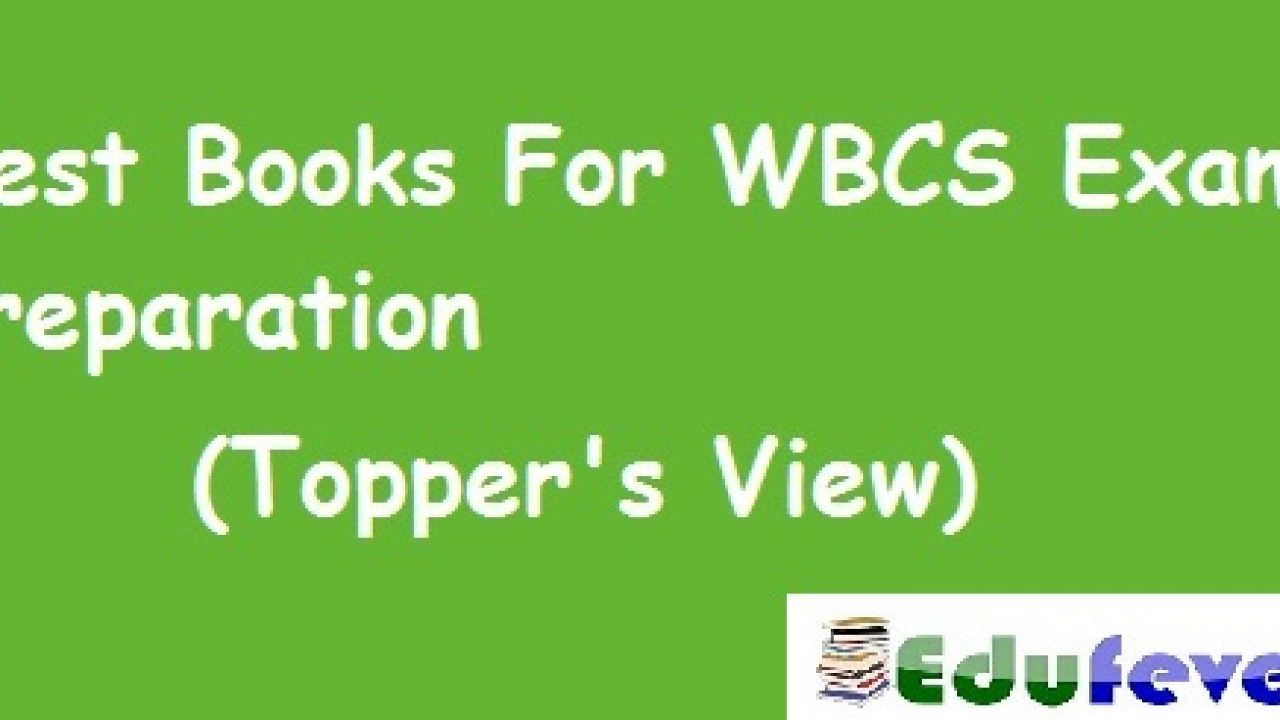 Books For WBCS Exam Preparation, Best Books, For Prelims and