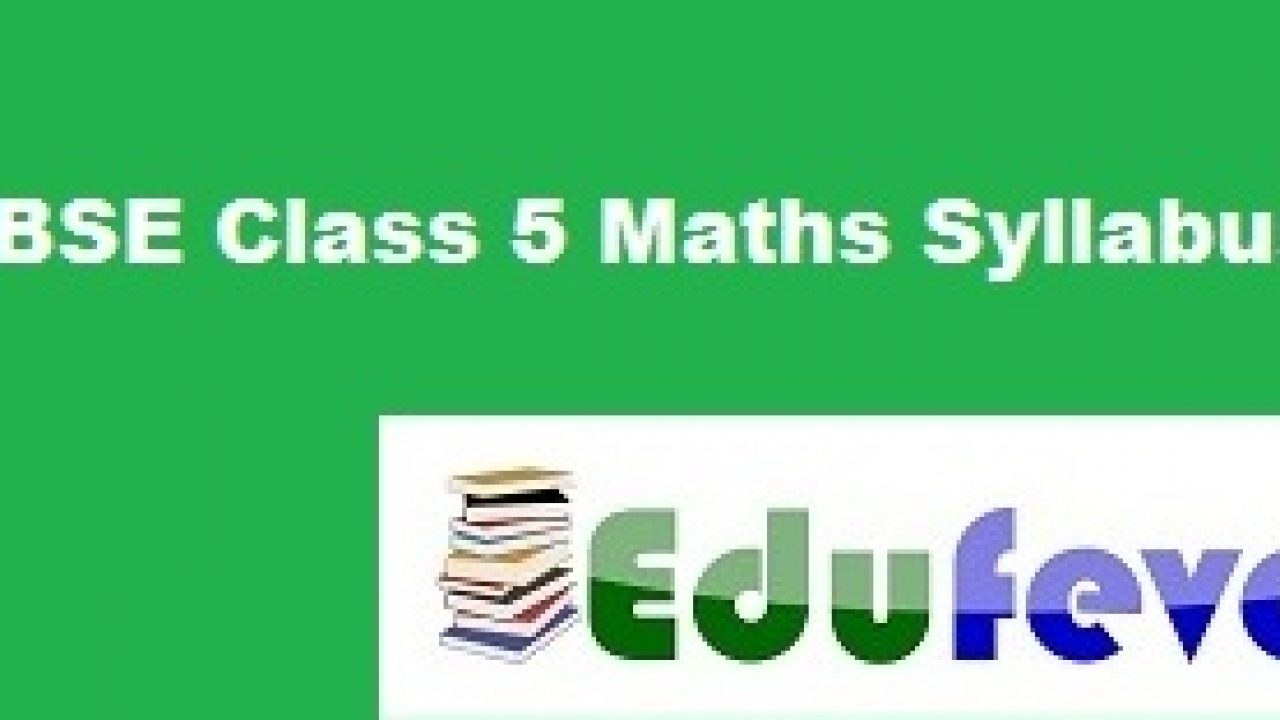 Download Latest CBSE class 5 Mathematics Syllabus (2019-20