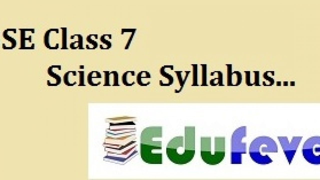 Download Latest CBSE class 7 Science Syllabus (2019-20