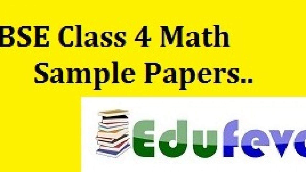 Download CBSE Class 4 Math Sample paper: Math Worksheets for
