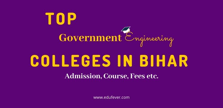 Top Government Engineering Colleges in Bihar