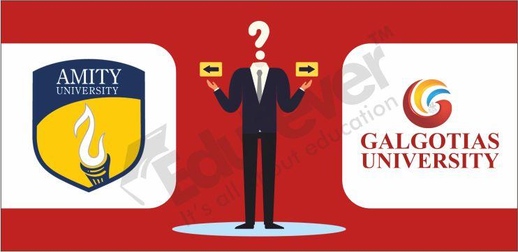 Which University is Best Amity or Galgotia!