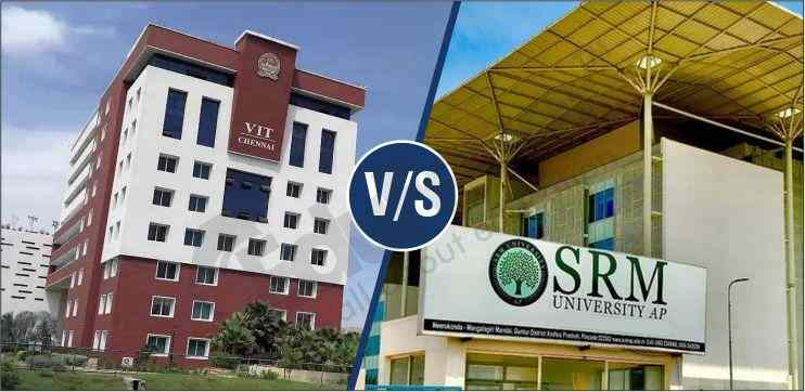 Which University is Best VIT or SRM
