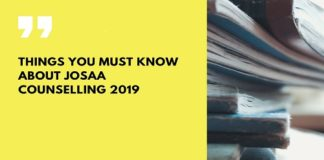 Things you must know about JoSAA Counselling 2019