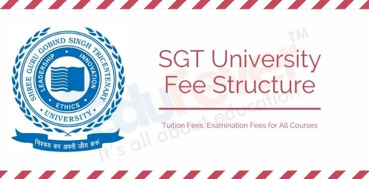 SGT University Fee Structure