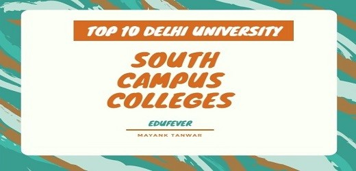 Top Delhi University South Campus Colleges