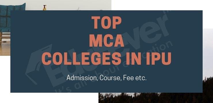 Top MCA Colleges in IPU