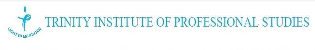 Trinity Institute of Professional Studies Dwarka