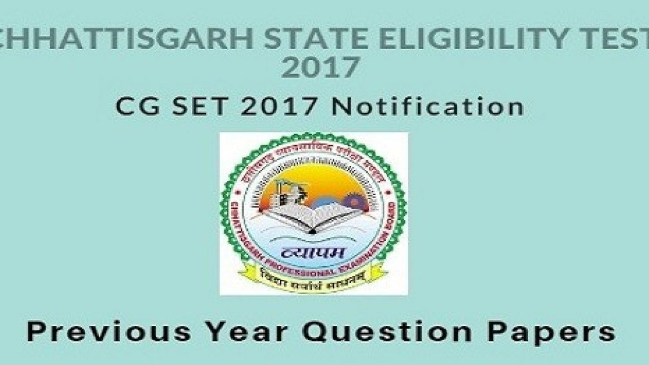 CG SET Previous Year Question Papers in PDF: Download From