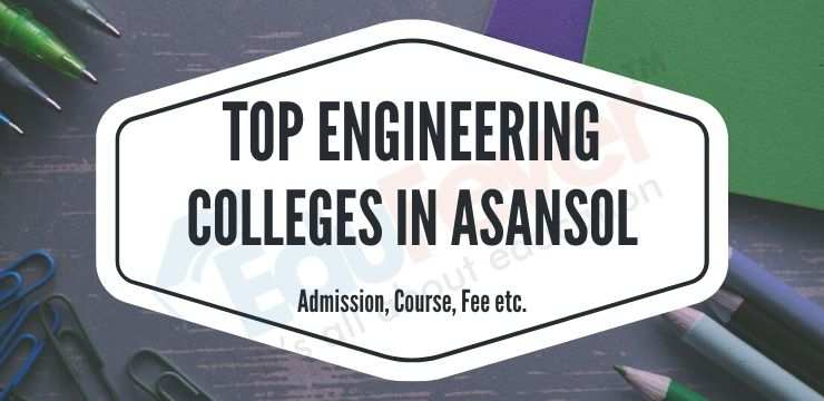 Top Engineering Colleges in Asansol