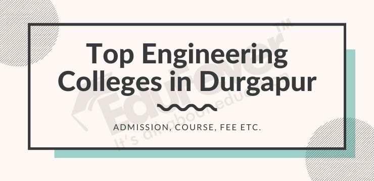 Top Engineering Colleges in Durgapur