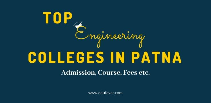Top Engineering Colleges in Patna