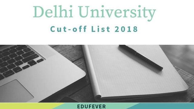du cut-off 2018, Delhi University Cut-off 2018