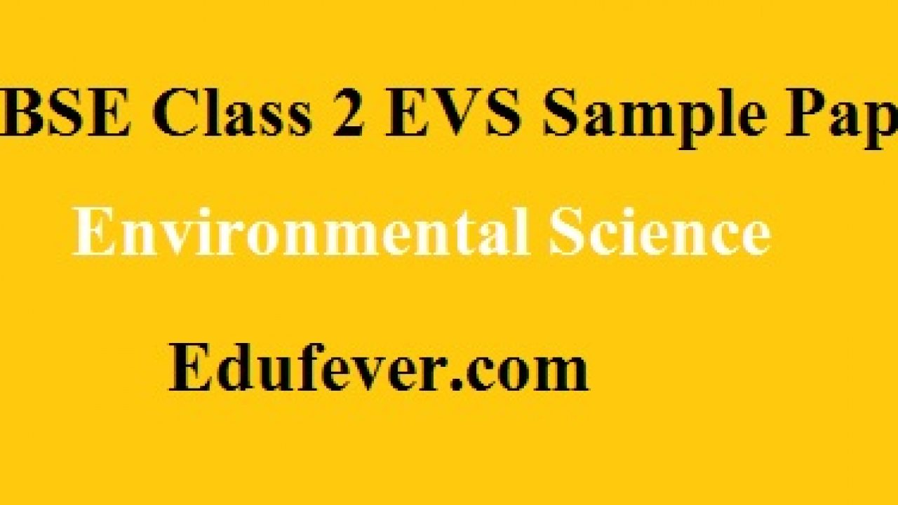 Download CBSE Class 2 EVS Sample paper in PDF (1st + 2nd Term)