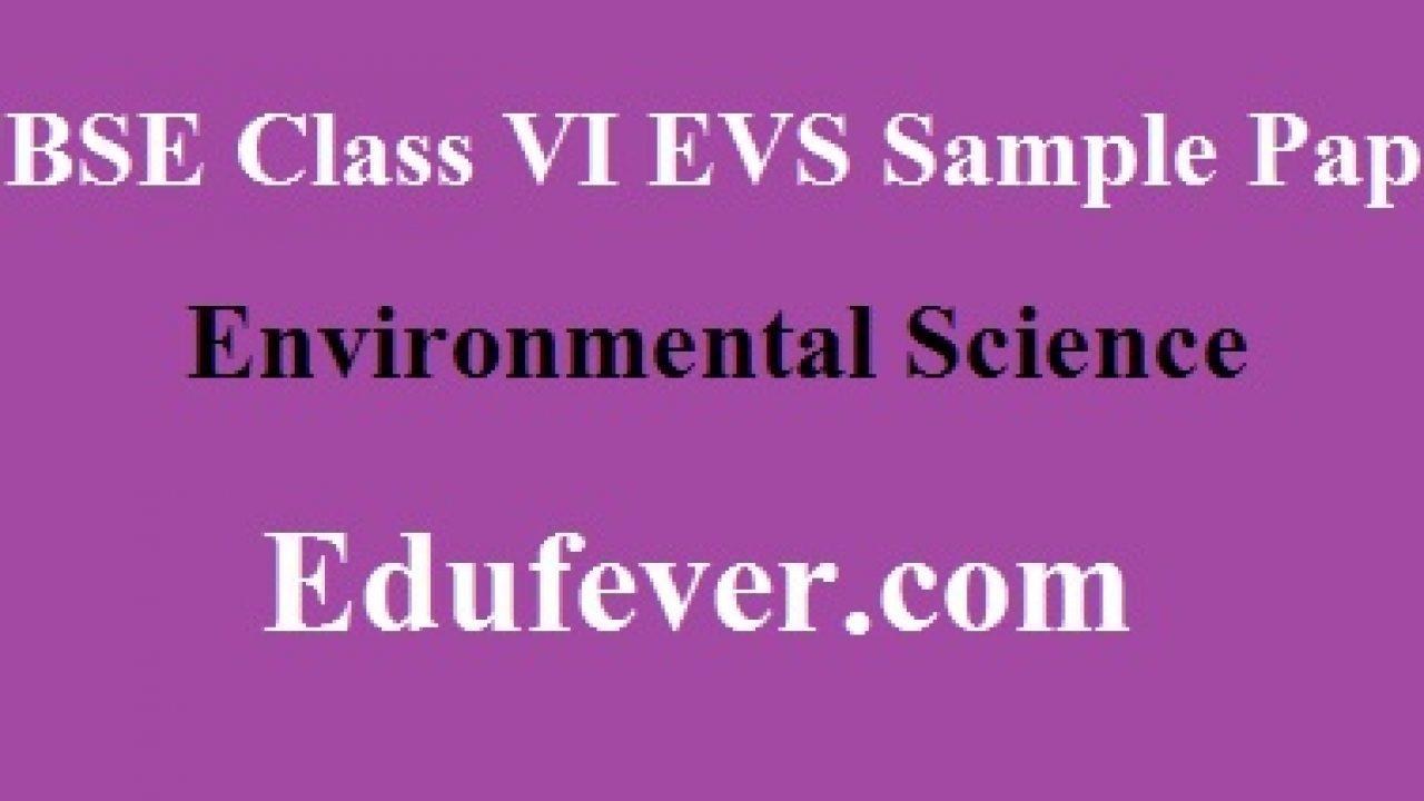 Download Useful CBSE Class 6 EVS Sample paper in PDF (Term I & II)