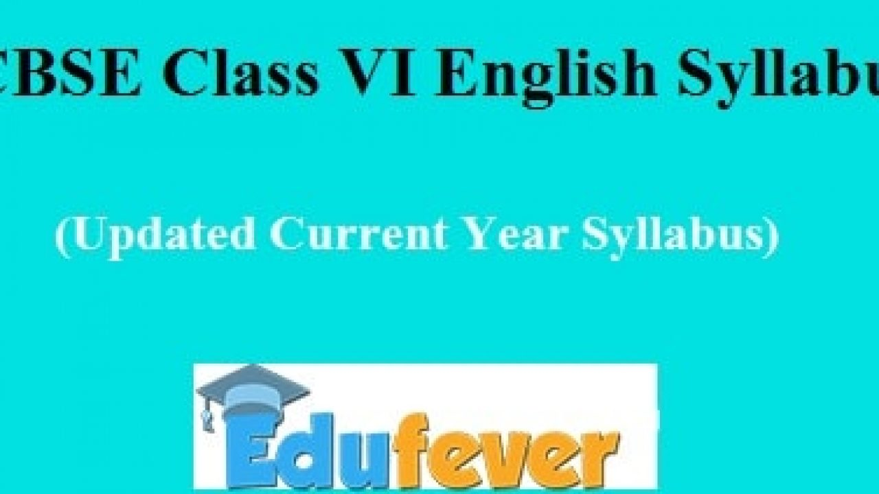 Download CBSE class 6 English Syllabus (2019-20 Session) in PDF