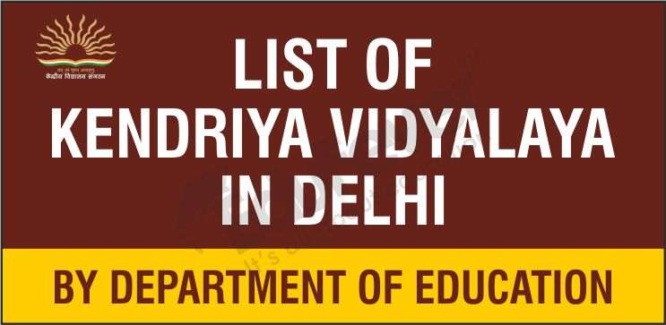 List of KVS Schools in Delhi