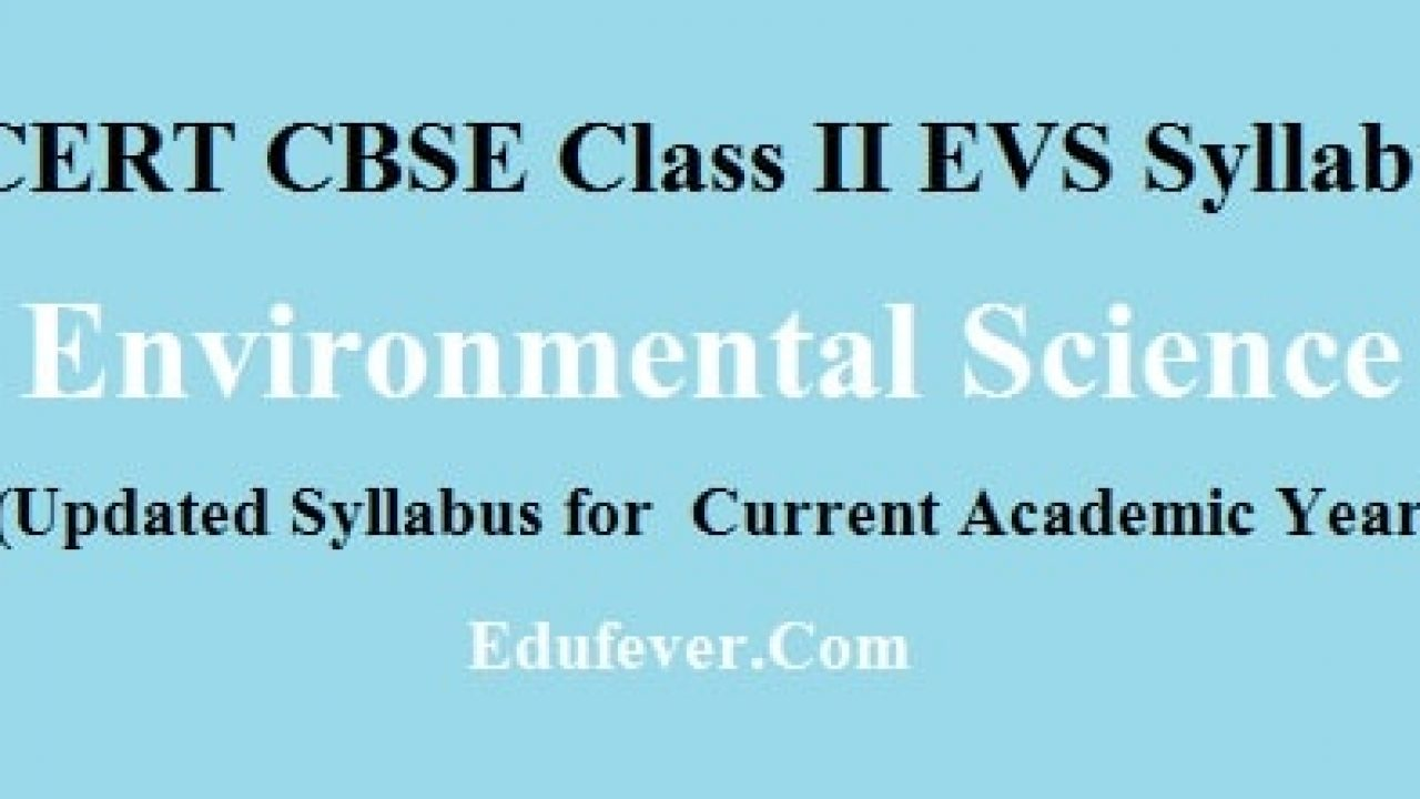 Latest CBSE Class 2 EVS Syllabus for 2019-20 Academic Session