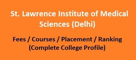 St. Lawrence Institute of Medical Sciences, Delhi
