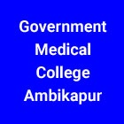 Government Medical College GMC Ambikapur (Surguja) Chhattisgarh