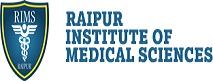 Raipur Institute of Medical Sciences (RIMS) Raipur