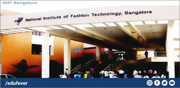 Nift Bengaluru 2020 21 Admission Fee Courses Cutoff Much More