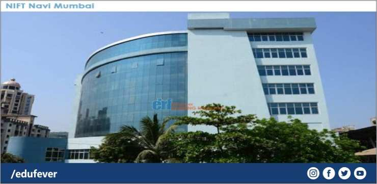 Nift Navi Mumbai 2020 21 Admission Courses Fees Cutoff Etc