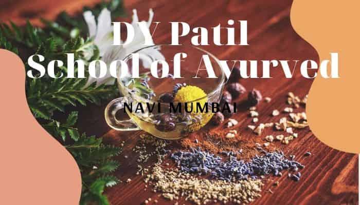 DYP, DYP Ayurvedic College Navi Mumbai, DY Patil College of Ayurvedic,