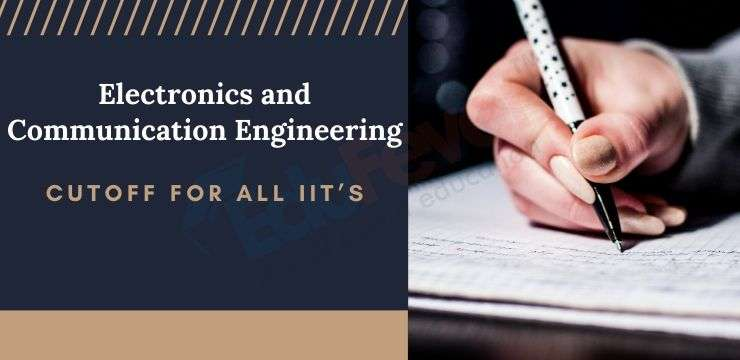 ECE Cutoff for All IIT's