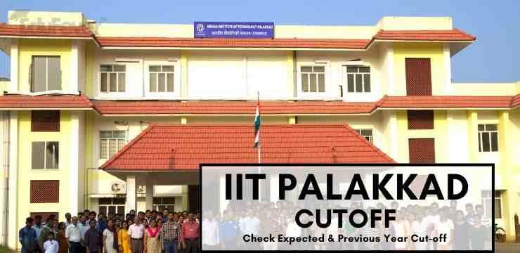 IIT Palakkad Cutoff