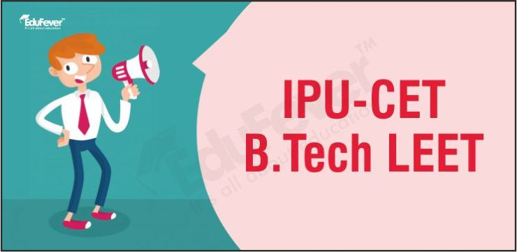IPU CET B.Tech Lateral Entry