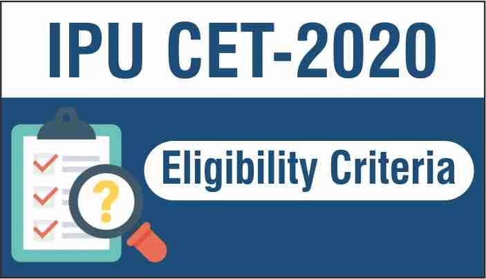 IPU CET Eligibility Criteria