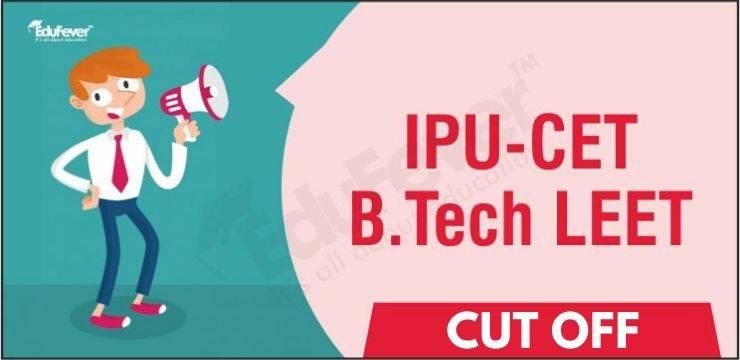 IPU CET LEET Cut off