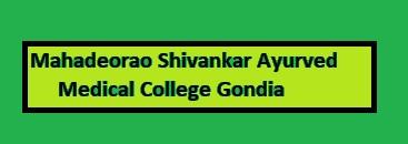 Mahadeorao Shivankar Ayurved Medical College Gondia