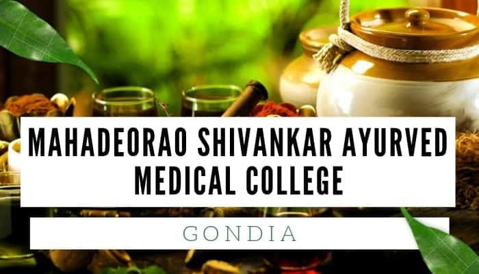 Mahadeorao Shivankar Ayurvedic College, Mahadeorao Shivankar Ayurved Medical
