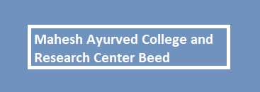 Mahesh Ayurved College and Research Center Beed