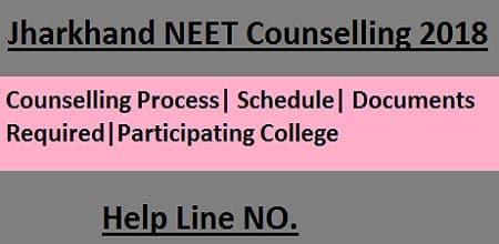 Jharkhand NEET 2018 Counselling, Jharkhand NEET Counselling, Jharkhand NEET Counselling 2018