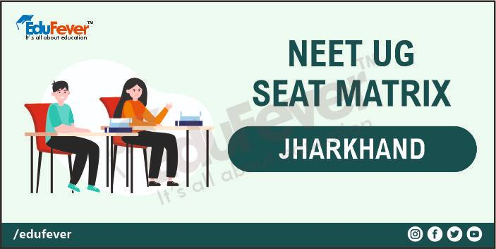 Jharkhand Seat Matrix