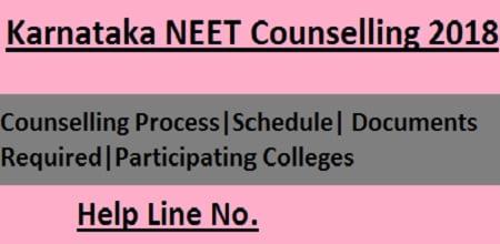 Karnataka NEET 2018 Counselling, Karnataka NEET Counselling, Karnataka NEET Counselling 2018