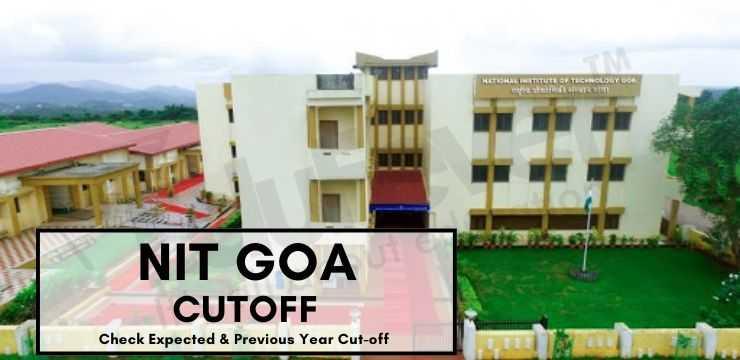 NIT Goa Cutoff