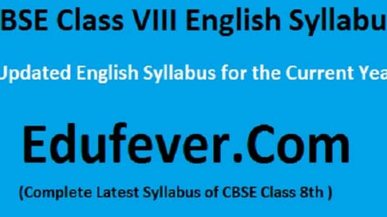 Download CBSE Class 8 English Syllabus (2019-20Session) in PDF