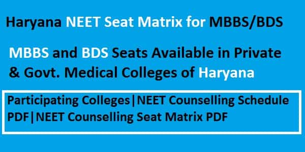 Haryana NEET counselling seat matrix, Haryana NEET Seat Matrix, Haryana NEET Seat Matrix