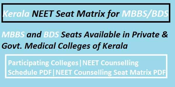 Kerala NEET counselling seat matrix, Kerala NEET Seat Matrix, Kerala NEET Counselling