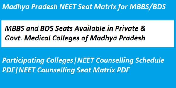 MP NEET counselling seat matrix, Madhya Pradesh NEET Seat Matrix, Madhya Pradesh NEET Seat matrix