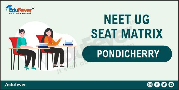 Pondicherry NEET UG Seat Matrix