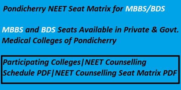 Pondicherry NEET Seat Matrix, Pondicherry NEET counselling seat matrix, Ponicherry neet counselling