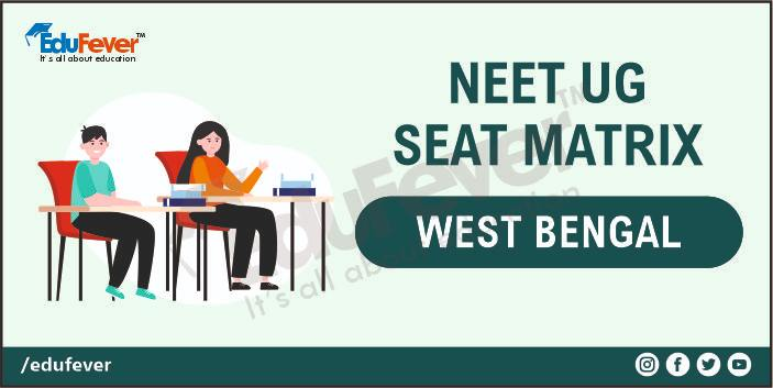 West Bengal NEET Seat Matrix