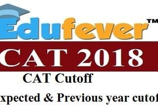 CAT 2018 Cutoff, CAT 2018 Expected Cutoff, CAT Previous Year Cutoff, CAT Cutoff 2018