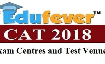 CAT 2018 Exam Centre, CAT Test Venues, CAT Exam Centres