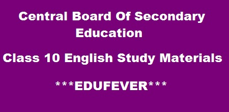 CBSE Class 10 English Support Materials